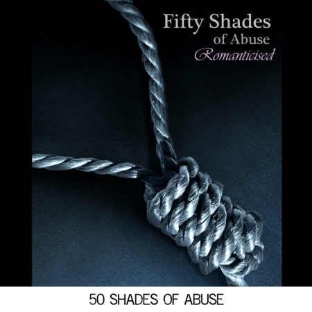 50 Shades of Abuse